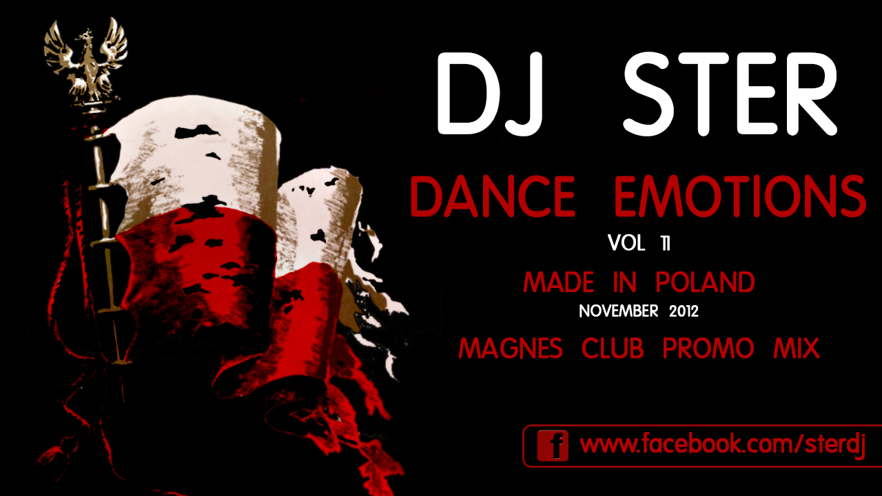 DJ Ster Dance Emotions vol 11 (Made in Poland) November 2012 Magnes CLub Promo Mix