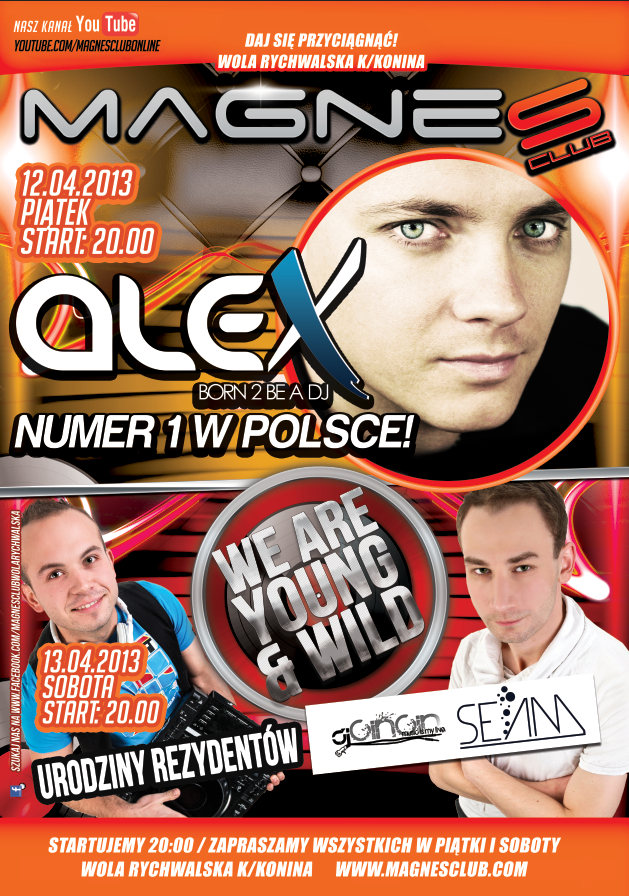 12.04 DJ ALEX /13.04 SEAM & CINCIN B-DAY @ MAGNES CLUB WOLA RYCHWALSKA