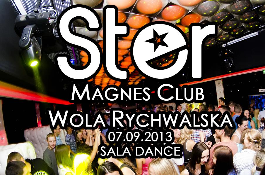 Magnes Club Wola Rychwalska- DJ STER (07.09.2013) Sala Dance