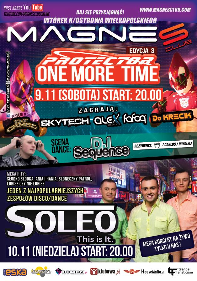 MAGNES CLUB @ : 9.11 (sobota)  PROTECTOR ONE MORE TIME / 10.11 SOLEO @MAGNES CLUB @
