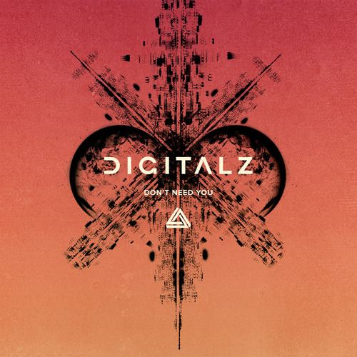 DIGITALZ - Dont Need You (Original Mix)